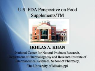 U.S. FDA Perspective on Food Supplements/TM