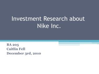 Investment Research about Nike Inc.