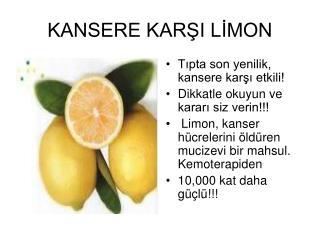 KANSERE KARŞI LİMON