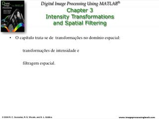 Chapter 3 Intensity Transformations and Spatial Filtering