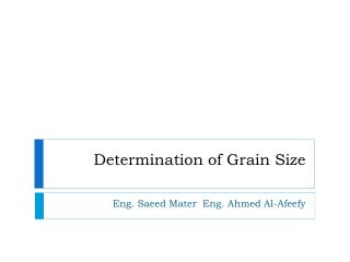 Determination of Grain Size