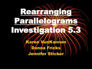 Rearranging Parallelograms Investigation 5.3