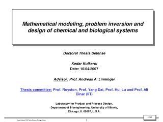Doctoral Thesis Defense Kedar Kulkarni Date: 10/04/2007  Advisor:  Prof. Andreas A. Linninger