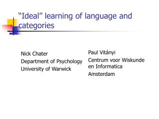 """Ideal"" learning of language and categories"