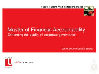 Master of Financial Accountability Enhancing the quality of corporate governance