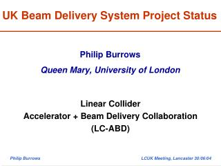UK Beam Delivery System Project Status