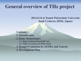 General overview of THz project