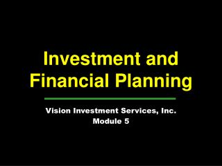 Investment and  Financial Planning