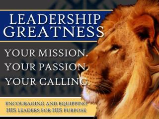 "The Leadership  Path To  ""Greatness"""
