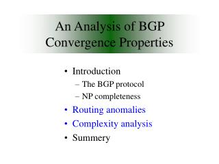 An Analysis of BGP Convergence Properties