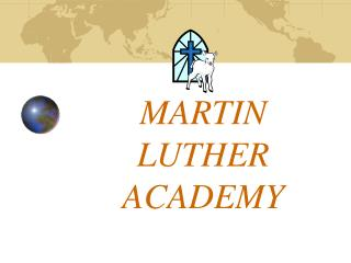 MARTIN LUTHER ACADEMY