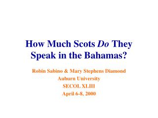 How Much Scots  Do  They Speak in the Bahamas?