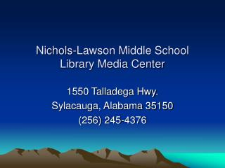 Nichols-Lawson Middle School Library Media Center