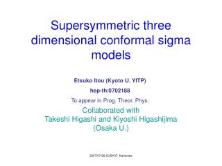 Supersymmetric three dimensional conformal sigma models