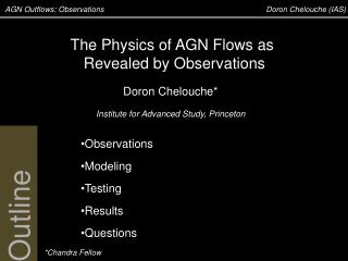 AGN Outflows: Observations	  		                                        Doron Chelouche (IAS)
