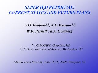 SABER H 2 O RETRIEVAL:  CURRENT STATUS AND FUTURE PLANS