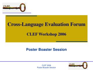 Cross-Language Evaluation Forum CLEF Workshop 2006
