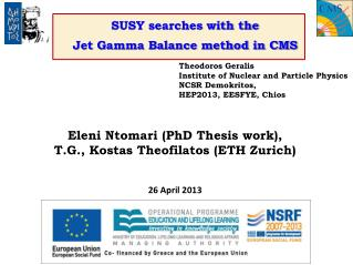 SUSY searches with the  Jet Gamma Balance method in CMS