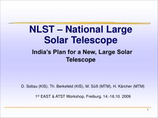 NLST – National Large Solar Telescope India's Plan for a New, Large Solar Telescope