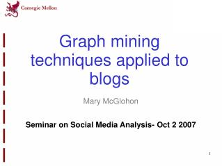 Graph mining techniques applied to blogs
