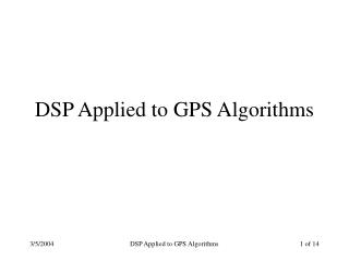 DSP Applied to GPS Algorithms