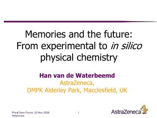 Memories and the future: From experimental to  in silico physical chemistry
