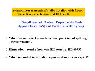 Seismic measurements of stellar rotation with Corot:       theoretical expectations and HH results