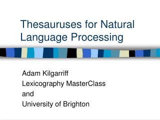 Thesauruses for Natural Language Processing