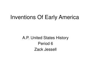 Inventions Of Early America