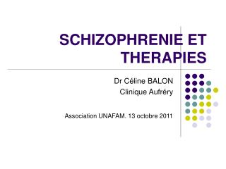 SCHIZOPHRENIE ET THERAPIES