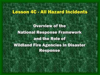 Lesson 4C - All Hazard Incidents