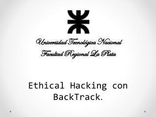 Ethical Hacking con  BackTrack .
