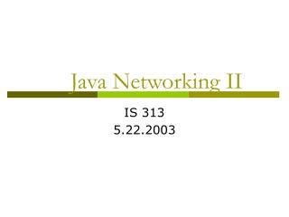 Java Networking II