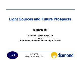 Light Sources and Future Prospects