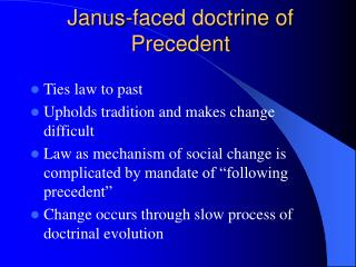 Janus-faced doctrine of Precedent