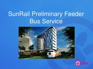 SunRail Preliminary Feeder Bus Service