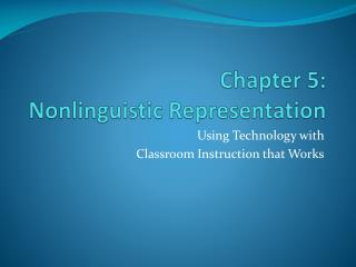 Chapter 5:  Nonlinguistic Representation