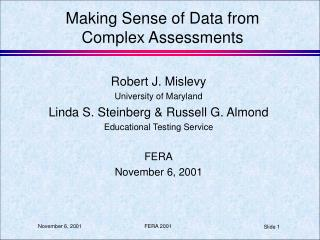 Making Sense of Data from Complex Assessments
