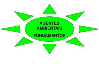 AGENTES AMBIENTAIS FUNDAMENTOS