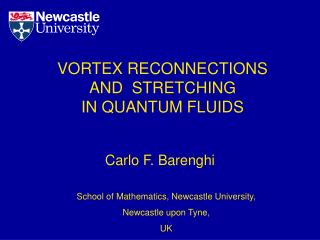 VORTEX RECONNECTIONS AND  STRETCHING  IN QUANTUM FLUIDS