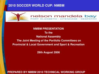2010 SOCCER WORLD CUP: NMBM