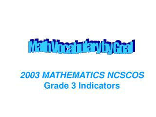 2003 MATHEMATICS NCSCOS Grade 3 Indicators
