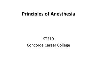 Principles of Anesthesia