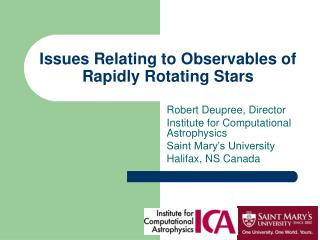 Issues Relating to Observables of Rapidly Rotating Stars