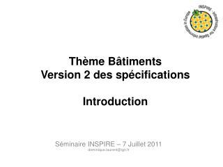 Thème Bâtiments Version 2 des spécifications Introduction