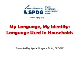 My Language, My Identity: Language Used In Households