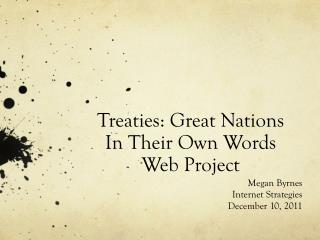 Treaties: Great Nations  In Their Own Words  Web Project