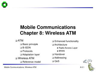 Mobile Communications Chapter 8: Wireless ATM