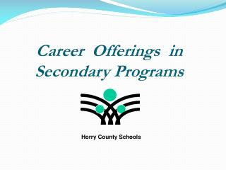 Career  Offerings  in Secondary Programs