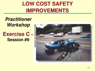 LOW COST SAFETY IMPROVEMENTS